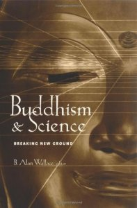 Wallace Buddhism and Science